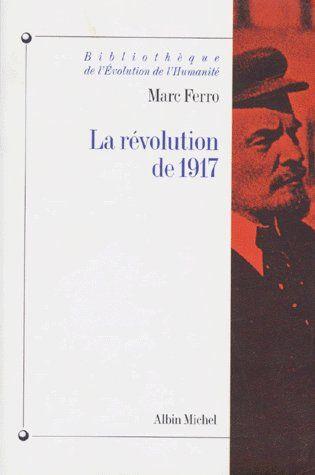 LA REVOLUTION DE 1917