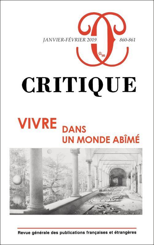 CRITIQUE 860-861 : VIVRE DANS UN MONDE ABIME