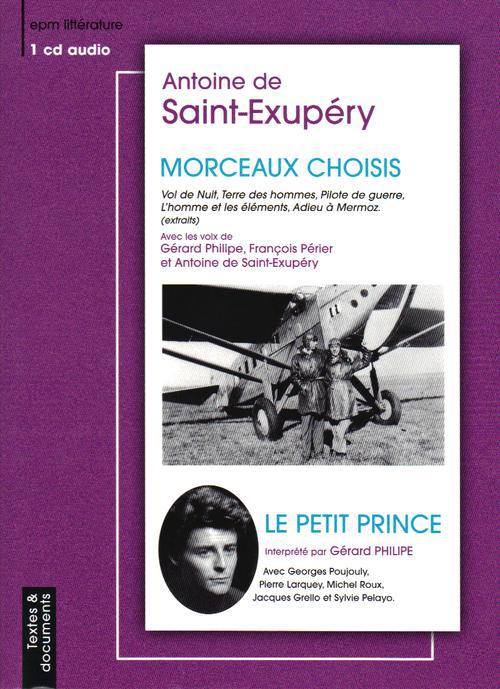 Le Petit Prince ; Morceaux Choisis