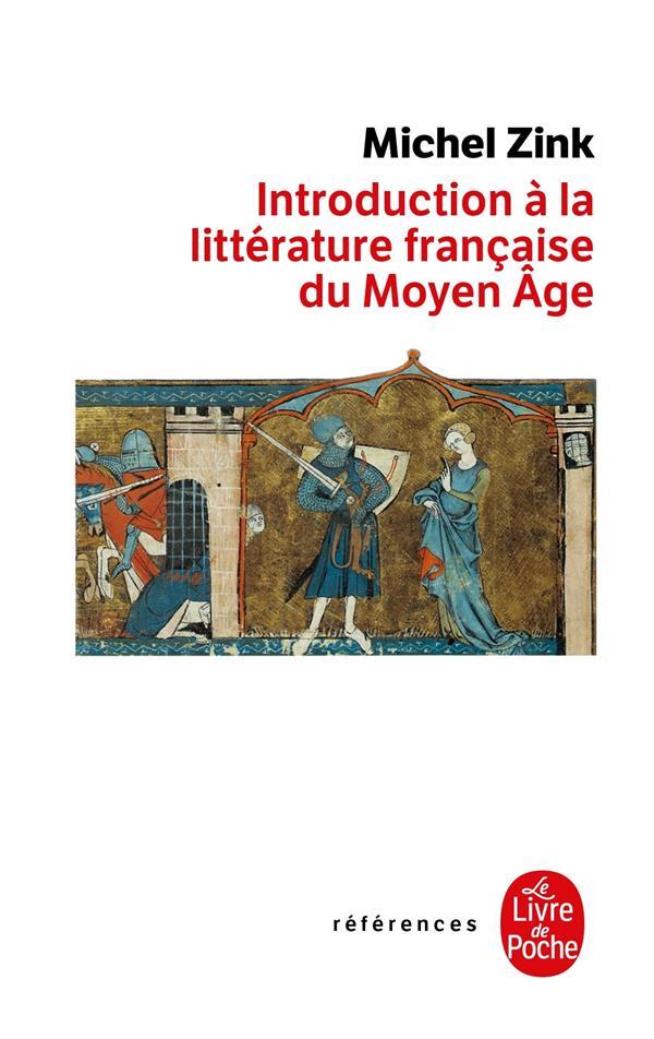 Introduction A La Litterature Francaise Du Moyen Age