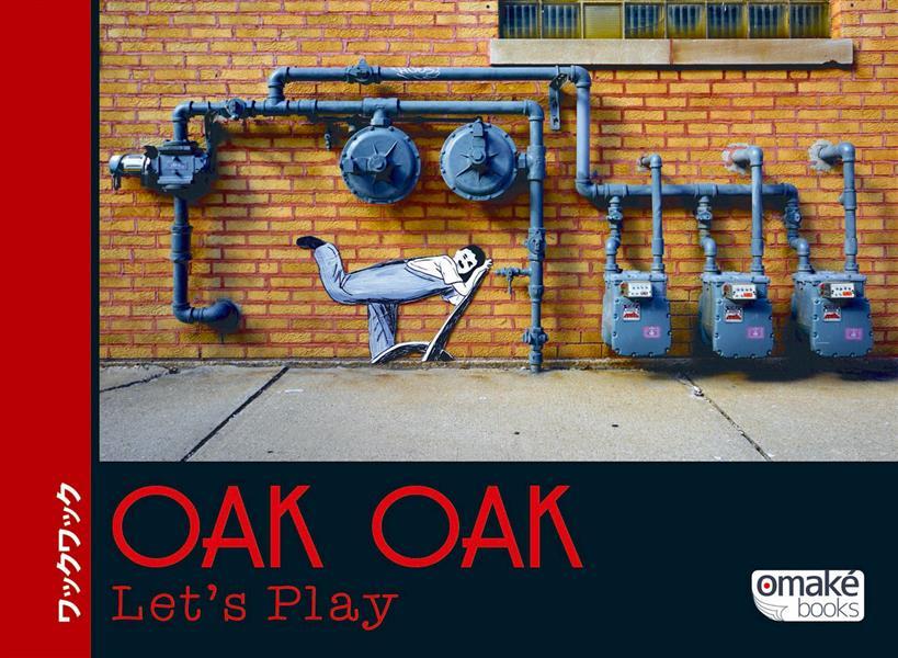 Oak Oak ; let's play !