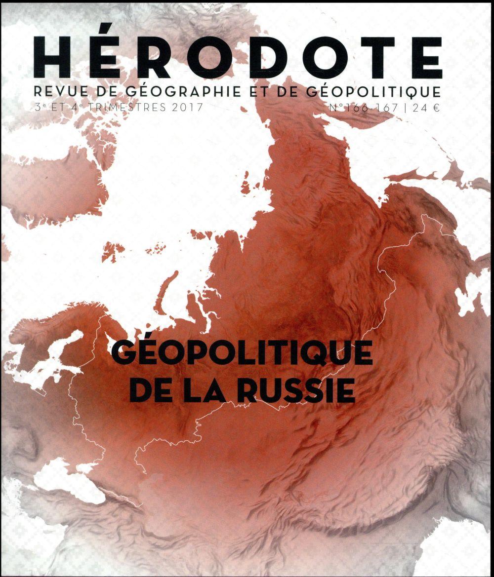 HERODOTE 166 : GEOPOLITIQUE DE LA RUSSIE