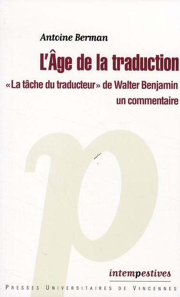 L'AGE DE LA TRADUCTION : LA TACHE DU TRADUCTEUR DE WALTER BENJAMIN