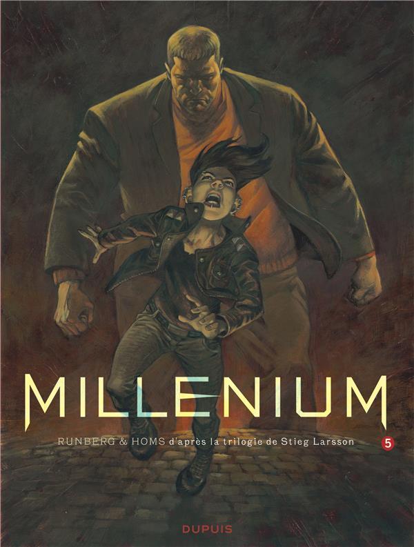 Millenium. 5, la reine dans le palais des courants d'air : première partie / Sylvain Runberg | Runberg, Sylvain (1971-....)