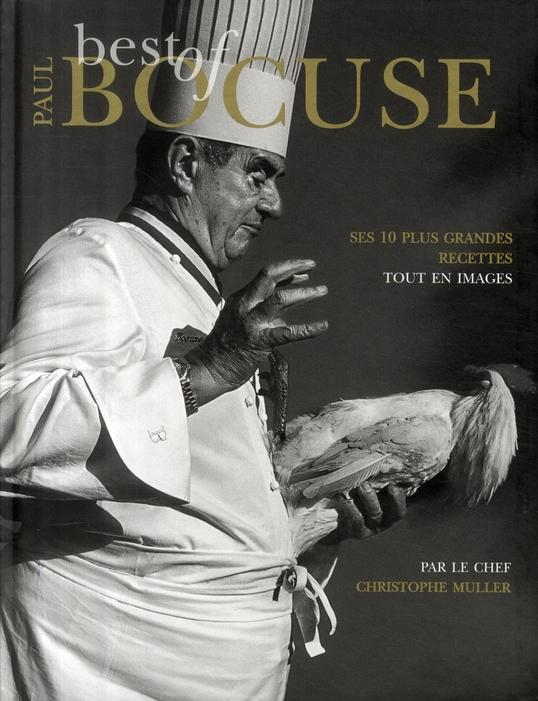 Best Of Paul Bocuse ; Ses 10 Plus Grandes Recettes Tout En Images