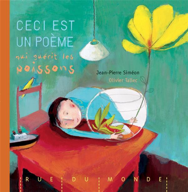 Ceci Est Un Poeme Qui Guerit Les Poissons