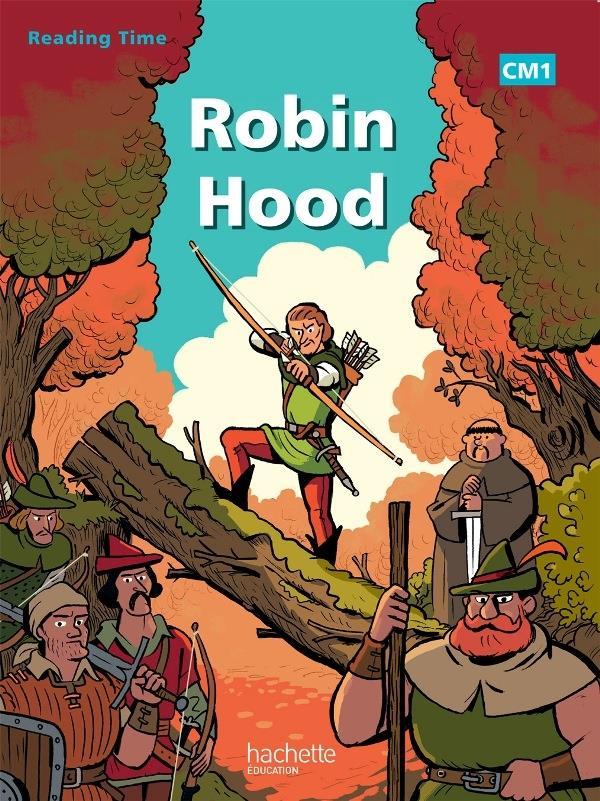 Reading Time; Anglais ; Robin Hood ; Cm1 ; Livre De L'Eleve