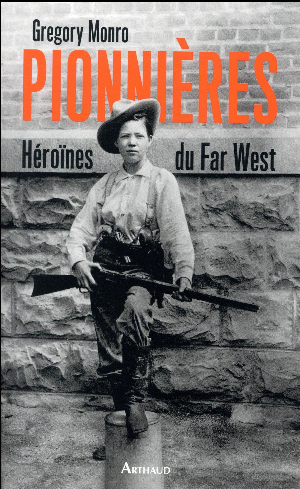 PIONNIERES : HEROINES DU FAR WEST
