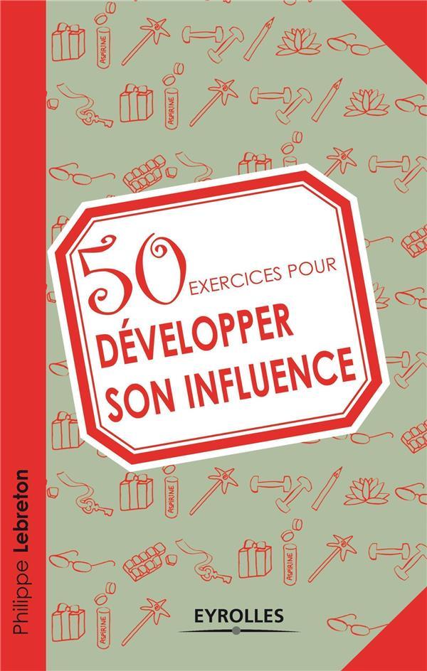50 Exercices Pour Developper Son Influence