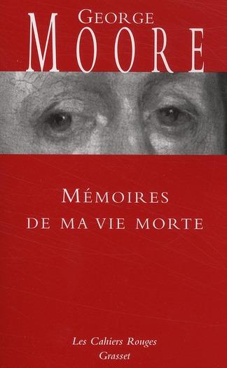 MEMOIRES DE MA VIE MORTE