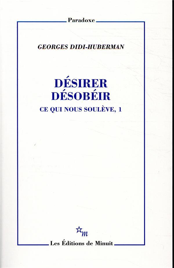 DESIRER, DESOBEIR T1 : CE QUI NOUS SOULEVE