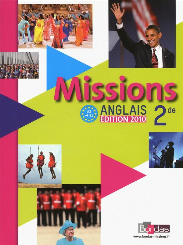 Missions; Anglais ; 2nde ; Manuel De L'Eleve (Edition 2010)
