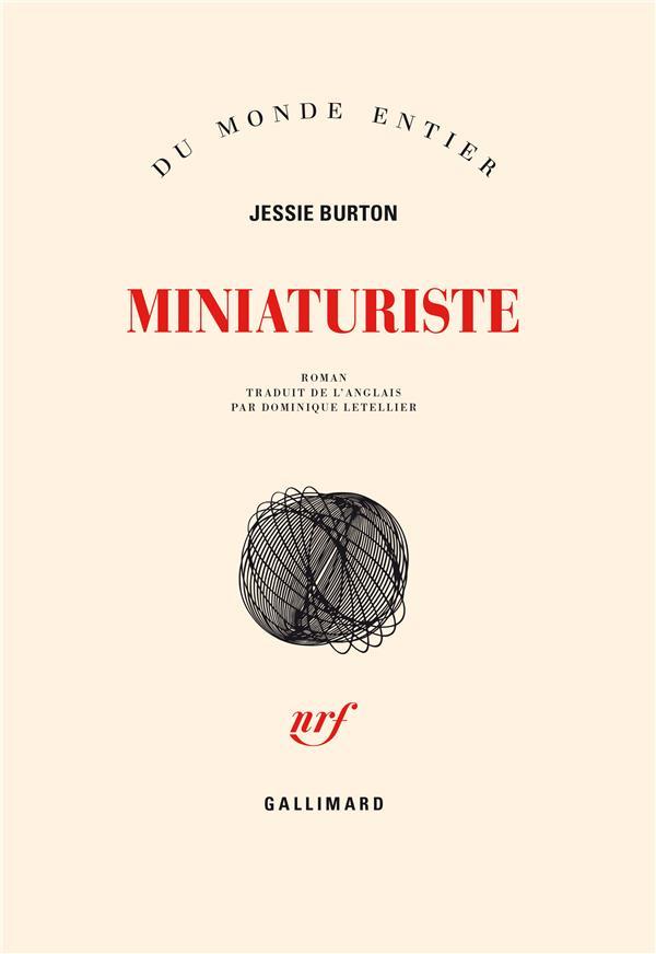 Miniaturiste : roman / Jessie Burton   Burton, Jessie (1982-....)