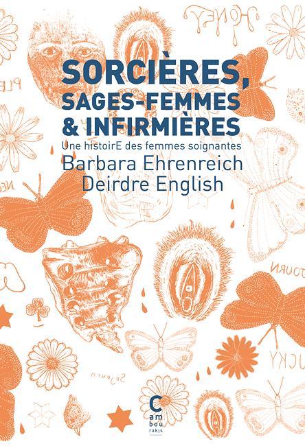 SORCIERES, SAGES-FEMMES ET INFIRMIERES