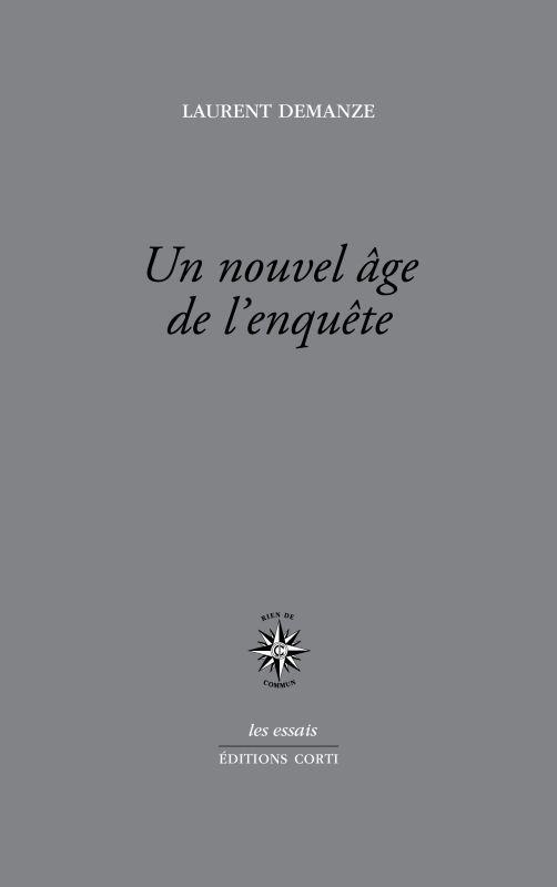 UN NOUVEL AGE DE L'ENQUETE