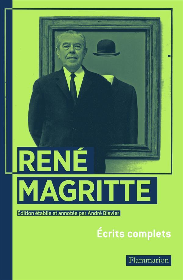 René magritte ; écrits complets