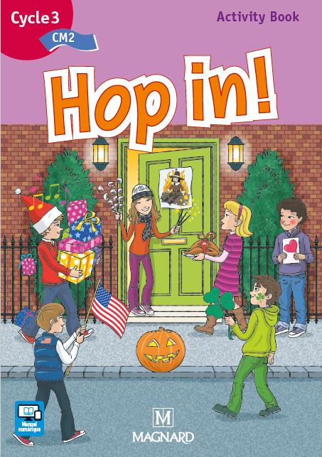 Hop In !; Anglais ; Cm2 ; Cycle 3 ; Activity Book