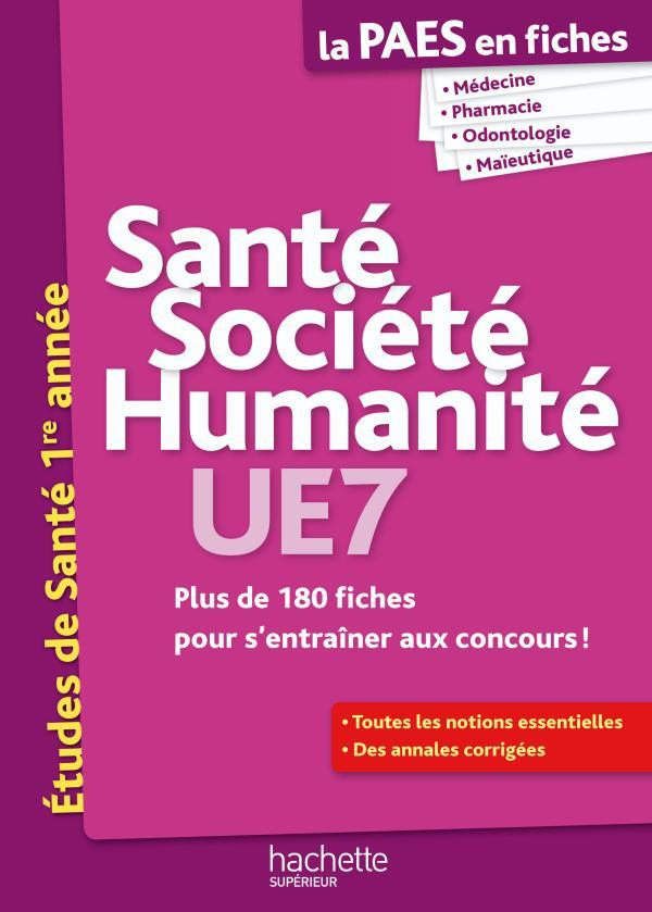 La L1 Sante En Fiches; Sante, Societe, Humanite