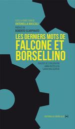 Couverture de Les derniers mots de Falcone et Borsellino
