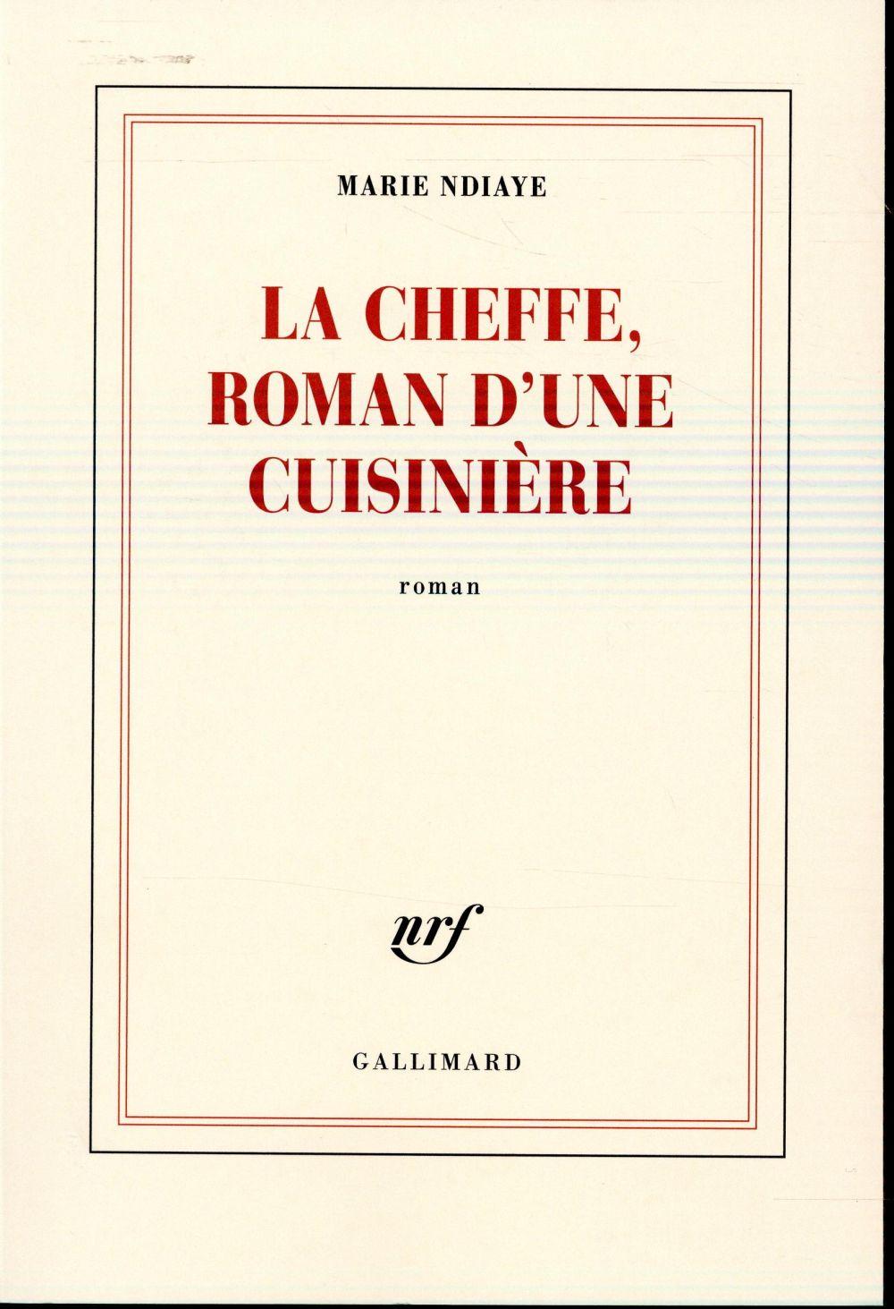 La cheffe, roman d'une cuisiniere