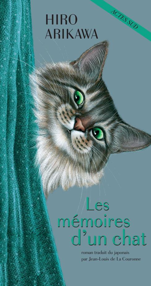 mémoires d'un chat (Les) : roman | Arikawa, Hiro. Auteur