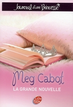 journal d'une princesse t.1 ; la grande nouvelle - Meg Cabot