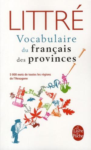 Le Vocabulaire Du Francais Des Provinces