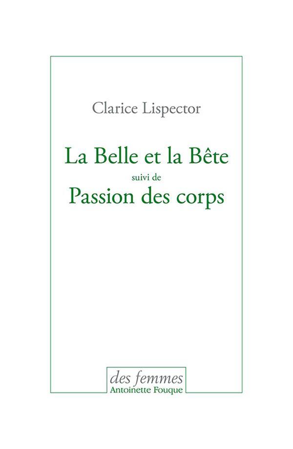 LA BELLE ET LA BETE / PASSION DES CORPS