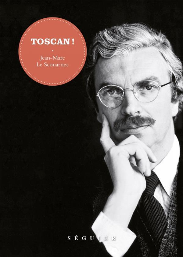Toscan !