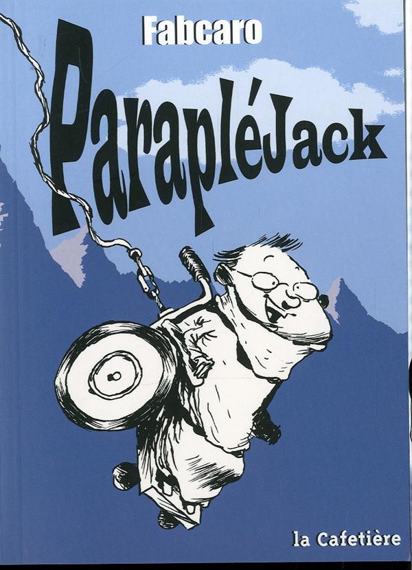 ParapléJack / Fabcaro | Fabcaro (1973-....)