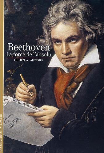 Beethoven (La Force De L'Absolu)