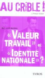 """Couverture de Qu'y a t-il derrière """"valeur travail"""" et """"identité nationale"""" ?"""