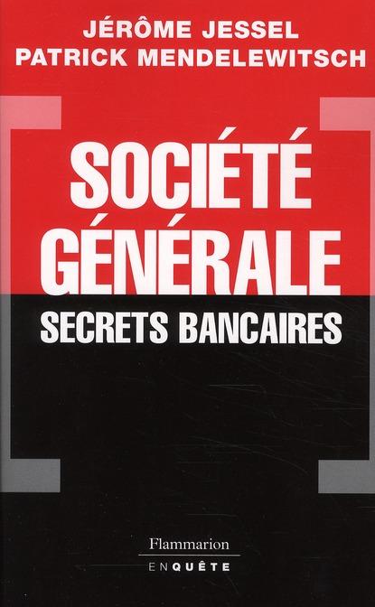 Societe Generale, Secrets Bancaires