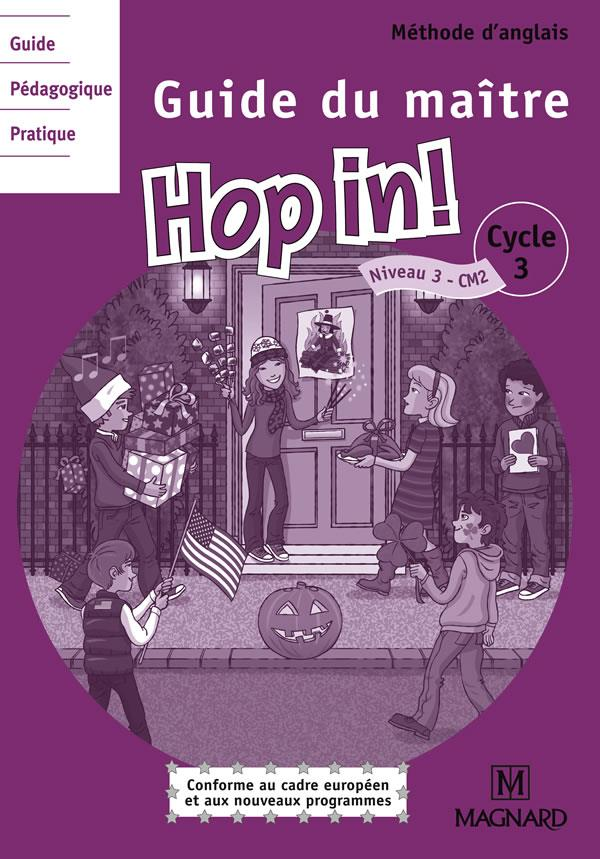 Hop In ! ; Cm2 ; Guide Du Maitre ; 2 Cd