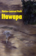 itawapa - Xavier-laurent Petit