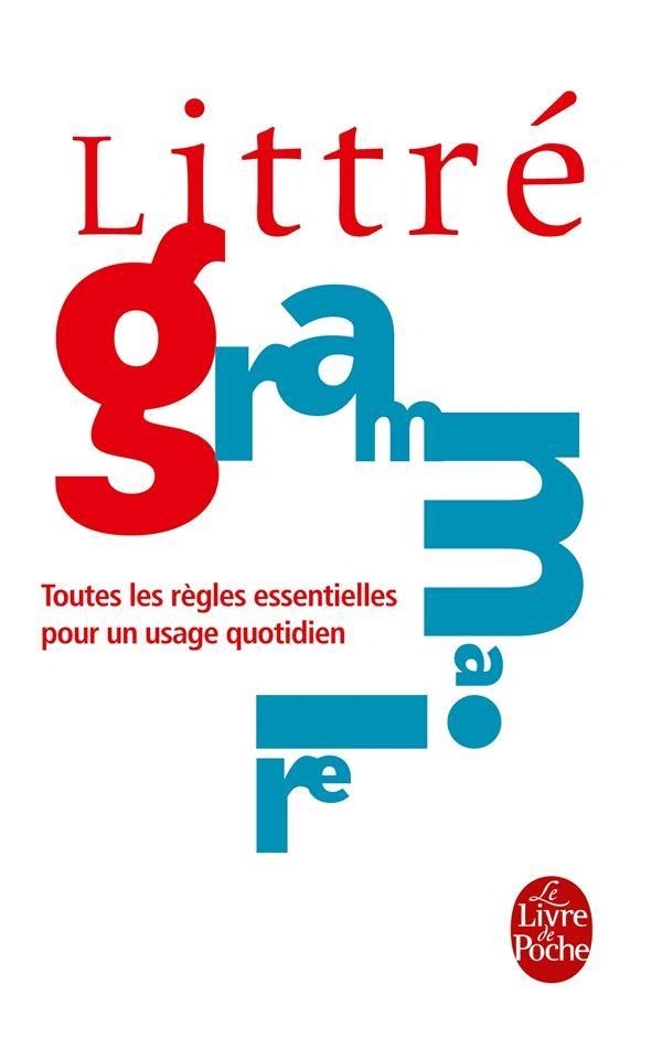 Grammaire ; Toutes Les Regles Essentielles Pour Un Usage Quotidien