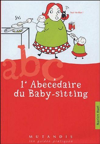 L'Abecedaire Du Baby-Sitting