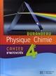Physique-chimie ; 4ème ; cahier d'activités (édition 2007)