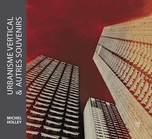 Urbanisme Vertical Et Autres Souvenirs