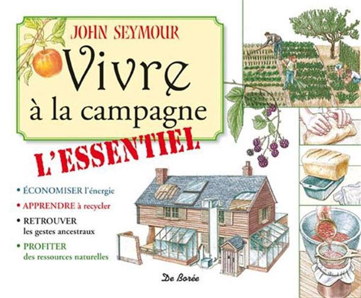 Vivre A La Campagne L'Essentiel