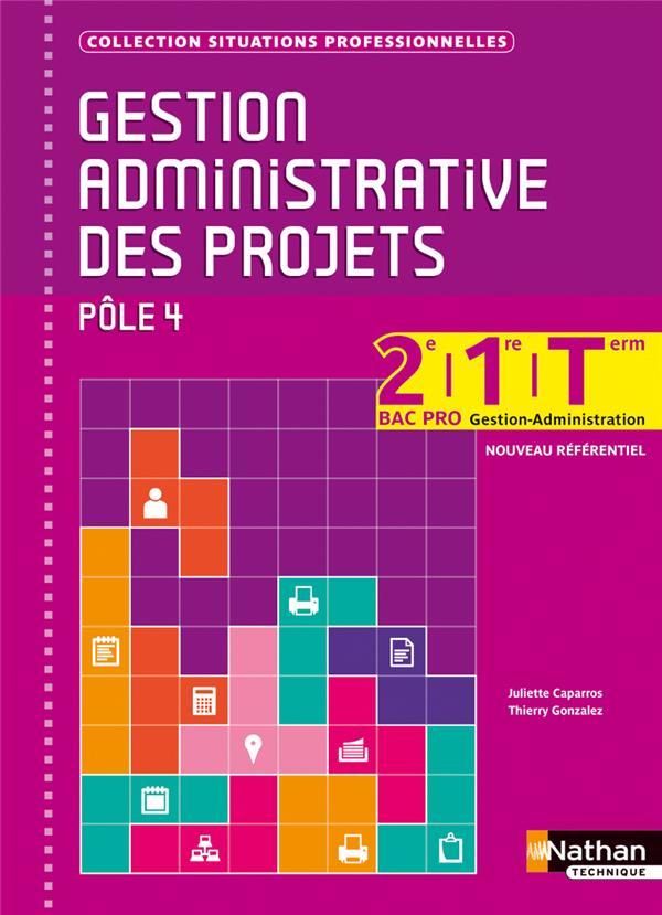 Gestion Administrative Des Projets ; 2e , 1re Et Terminale ; Pole 4 ; Livre De L'Eleve