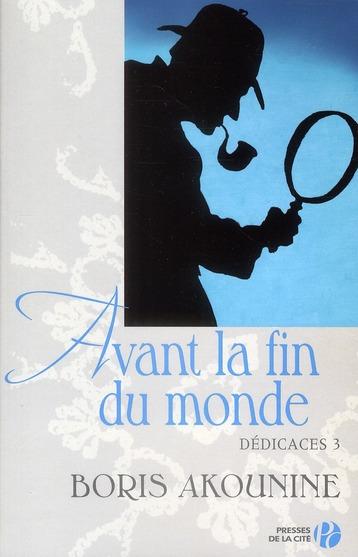 Avant La Fin Du Monde ; Dedicace T.3