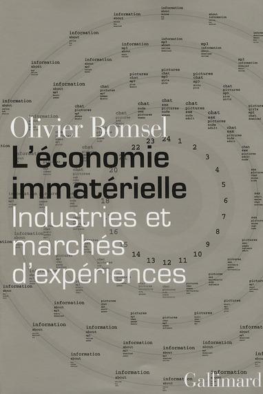 L'ECONOMIE IMMATERIELLE, INDUSTRIES ET MARCHES D'EXPERIENCES