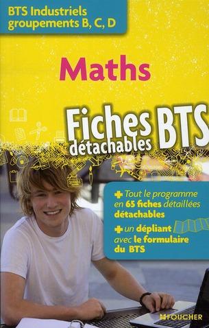 Mathematiques ; Bts Industriels Groupements B, C, D