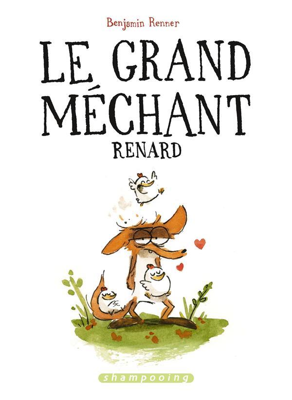 [Le ]grand mechant renard