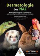 Dermatologie Des Nac ; Nouveaux Animaux De Compagnie Et Animaux D'Especes Inhabituelles Ou Exotiques