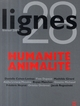 LIGNES 28 : HUMANITE ANIMALITE