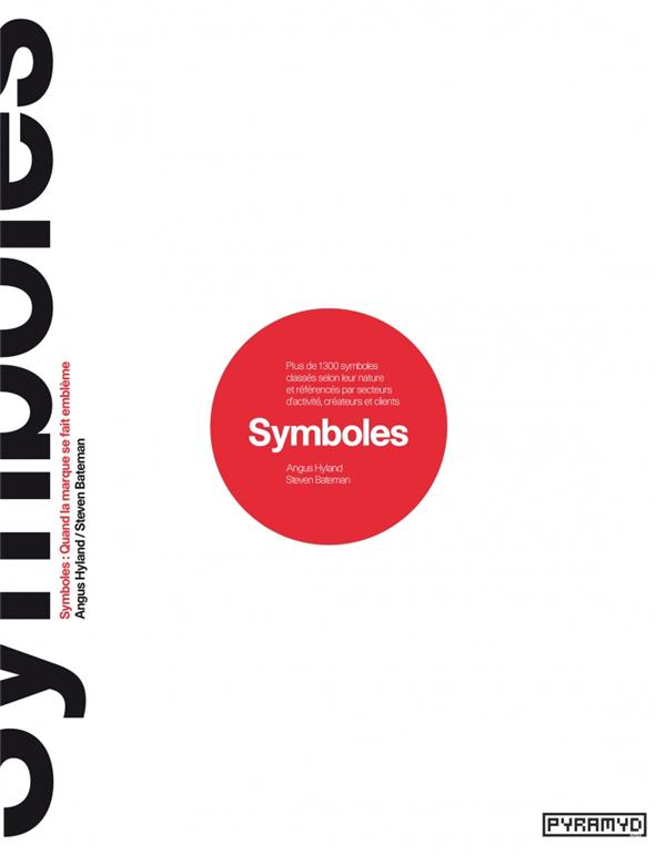 Symboles ; Quand La Marque Se Fait Embleme