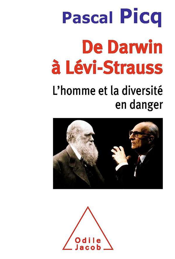 DE DARWIN A LEVI-STRAUSS : L'HOMME ET LA DIVERSITE EN DANGER
