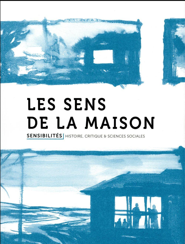 SENSIBILITES 2 : LES SENS DE LA MAISON